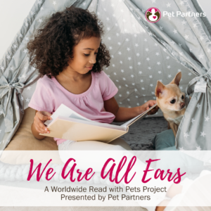 We Are All Ears: A Worldwide Read with Pets Project Presented by Pet Partners